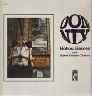 Don Nix - Hobos, Heroes and Street Corner Clowns