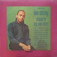Don Shirley - Drown in My Own Tears
