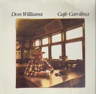Don Williams - Cafe Carolina