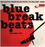 Donald Byrd, Gene Harris, Grant Green - Blue Break Beats Volume 2