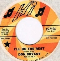 Don Bryant - I'll Do The Rest / The Glory Of Love