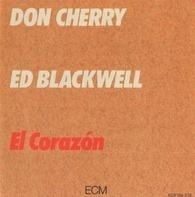 Don Cherry / Ed Blackwell - El Corazón