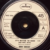 Don Covay - It's Better To Have (And Don't Need)