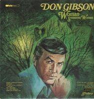 Don Gibson - Woman (Sensuous Woman)