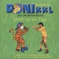 Donikkl - Stark Wie ein Tiger