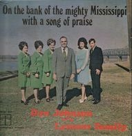 Don Johnson and the Lemons Family - On the bank of the Mississippi with a song of praise