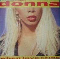 Donna Summer - When Love Cries