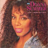 Donna Summer - I Don't Wanna Get Hurt