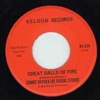 Donnie Bryan - Great Balls Of Fire / Share Your Love With Me