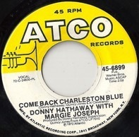 Donny Hathaway With Margie Joseph - COME BACK CHARLESTON BLUE