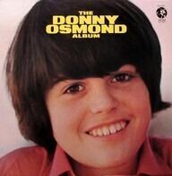 Donny Osmond - The Donny Osmond Album
