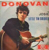 Donovan - Josie / Little Tin Soldier