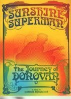 Donovan - Sunshine Superman - The Journey Of Donovan - A Film By Hannes Rossacher