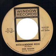 Don Ragon - Rock-A-Boogie Rock / Don't Lie