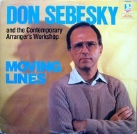 Don Sebesky And The Contemporary Arranger's Workshop - Moving Lines