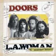 The Doors - L.A. WOMAN -WORKSHOP..