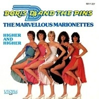 Doris D And The Pins - The Marvellous Marionettes / Higher And Higher