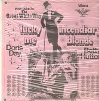 Doris Day , Betty Hutton - Lucky Me / Incendiary Blonde