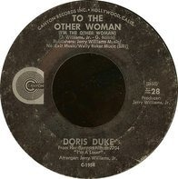 Doris Duke - To The Other Woman (I'm The Other Woman) / I Don't Care Anymore