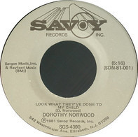 Dorothy Norwood - Look What They've Done to My Child