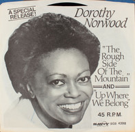 Dorothy Norwood - The Rough Side Of The Mountain