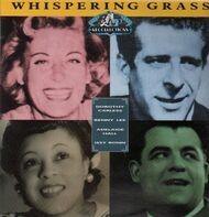 Dorothy Carless, Benny Lee, Adelaide Hall, Issy Bonn - Whispering Grass