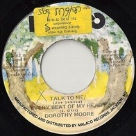 Dorothy Moore - Talk To Me / Every Beat Of My Heart