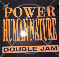Double Jam - The Power Of Human Nature