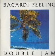 Double Jam - Bacardi Feeling