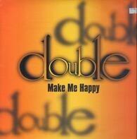 Double - Make Me Happy