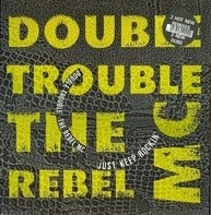 Double Trouble - Just Keep Rockin' (Remix)