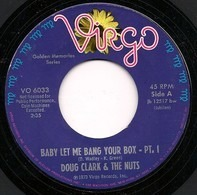 Doug Clark & The Hot Nuts - Baby Let Me Bang Your Box