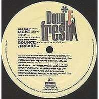 Doug E. Fresh - Ight (Alright)