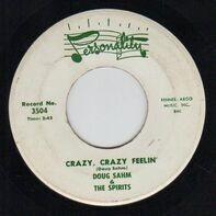 Doug Sahm & The Spirits - Crazy, Crazy Feelin'