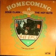 Doug Clark & The Hot Nuts - Homecoming