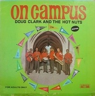 Doug Clark & The Hot Nuts - On Campus