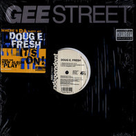 Doug E. Fresh - It's On! / Where's Da Party At?