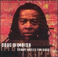 Doug Wimbish - Trippy Notes for Bass