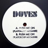 Doves - Push Me On (Playgroup Mixes)