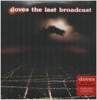 Doves - Last Broadcast