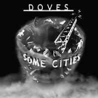 Doves - Some Cities (ltd.2lp)