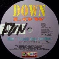 Down Low - Don't Look Any Further