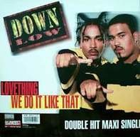 Down Low - Lovething / We Do It Like That