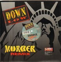 Down Low - Murder (Remixes)