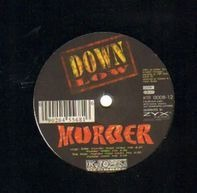 Down Low - Murder