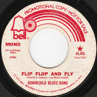 Downchild Blues Band - Flip, Flop And Fly