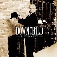 Downchild Blues Band - I Need A Hat