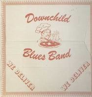 Downchild Blues Band - We Deliver