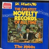Dr. Demento - The Greatest Novelty Records Of All Time Volume III The 1960s