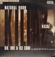 Dr. Dre & Ice Cube - Natural Born Killaz